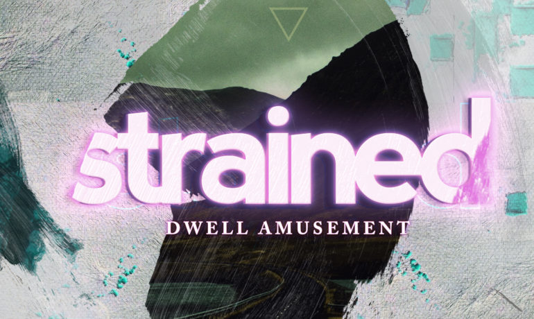 Dwell Amusement